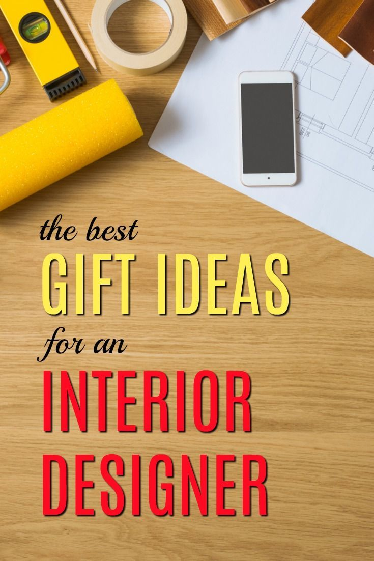 The Best Gifts For Interior Designers Ideas
